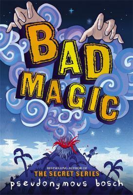 Bad magic Book cover