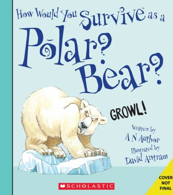 How would you survive as a polar bear? Book cover