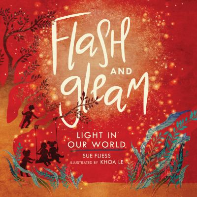 Flash and gleam : light in our world Book cover
