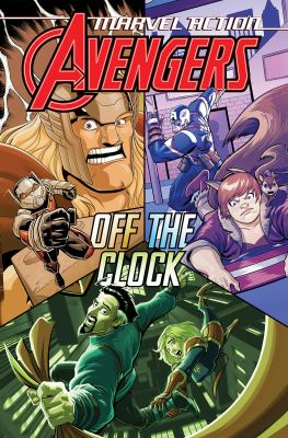 Avengers. Book 5 Off the clock Book cover