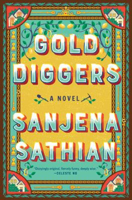 Gold diggers : a novel Book cover