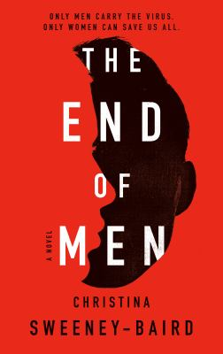 The end of men : a novel Book cover