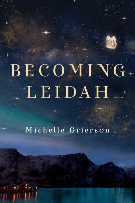 Becoming Leidah : a novel Book cover