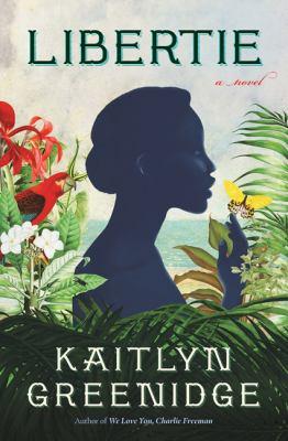 Libertie : a novel Book cover