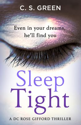Sleep tight : a DC Rose Gifford thriller Book cover