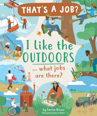I like the outdoors ... what jobs are there? Book cover