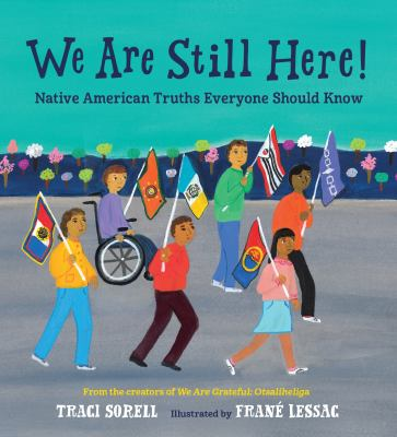 We are still here! : Native American truths everyone should know Book cover