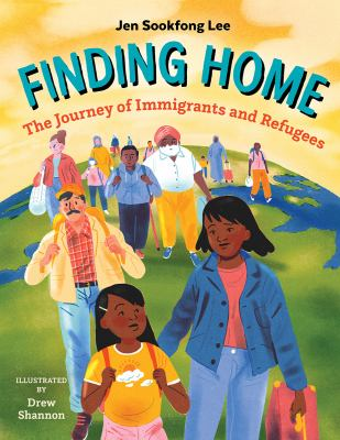 Finding home : the journey of immigrants and refugees Book cover
