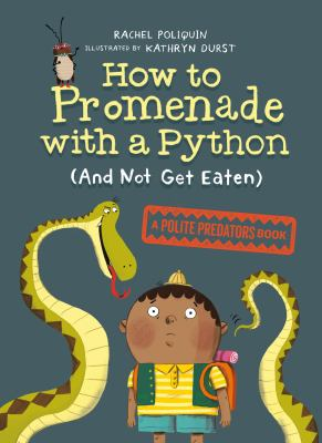 How to promenade with a python (and not get eaten) Book cover