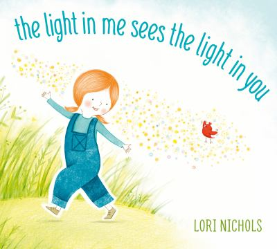The light in me sees the light in you Book cover