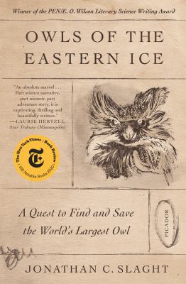 Owls of the eastern ice : a quest to find and save the world's largest owl Book cover