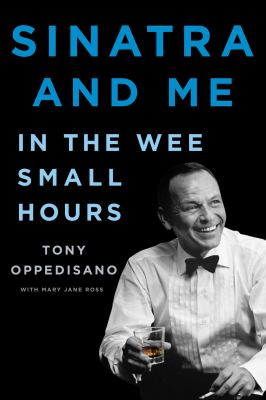 Sinatra and me : in the wee small hours Book cover