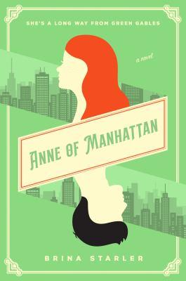 Anne of Manhattan : a novel Book cover