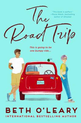 The road trip : a novel Book cover