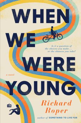 When we were young : a novel Book cover