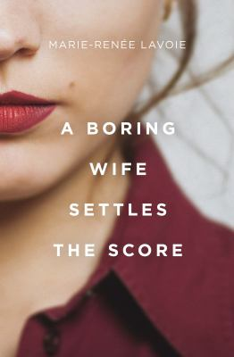 A boring wife settles the score Book cover