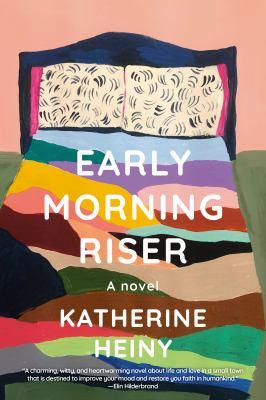 Early morning riser : a novel Book cover