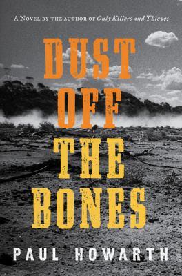 Dust off the bones : a novel Book cover