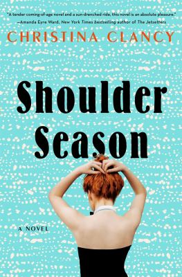 Shoulder season : a novel Book cover