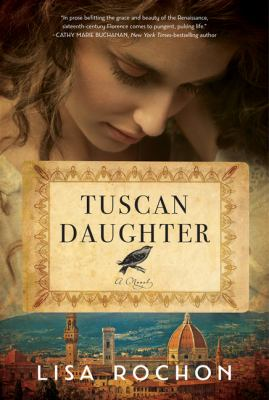 Tuscan daughter : a novel Book cover