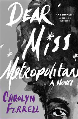 Dear Miss Metropolitan : a novel Book cover