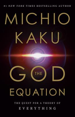 The God equation : the quest for a theory of everything Book cover