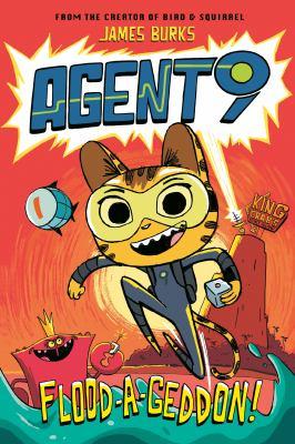 Agent 9. Flood-a-geddon! Book cover