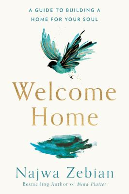 Welcome home : a guide to building a home for your soul Book cover