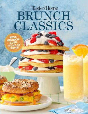 Taste of home brunch classics Book cover