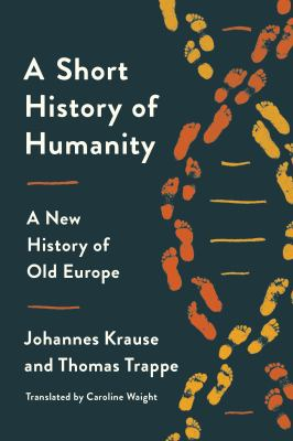 A short history of humanity : a new history of old Europe Book cover