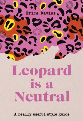 Leopard is neutral : a really useful style guide Book cover