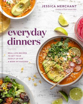 Everyday dinners : real-life recipes to set your family up for a week of success Book cover