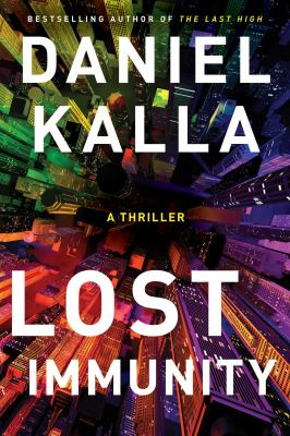 Lost immunity : a thriller Book cover
