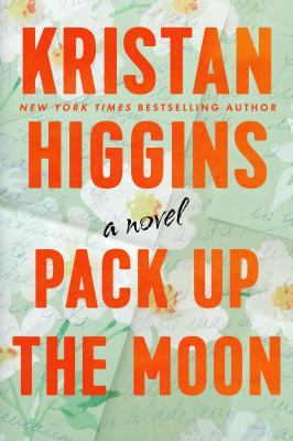 Pack up the moon : a novel Book cover