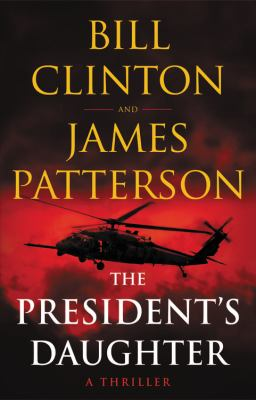 The president's daughter : a thriller Book cover