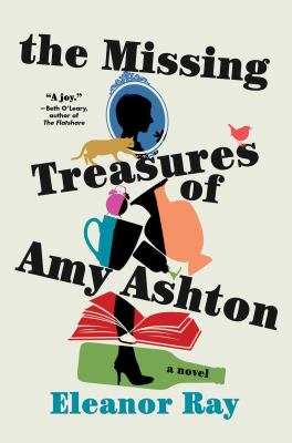 The missing treasures of Amy Ashton : a novel Book cover