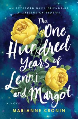 The one hundred years of Lenni and Margot : a novel Book cover