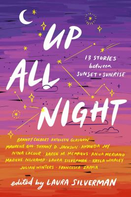 Up all night : 13 stories between sunset and sunrise Book cover