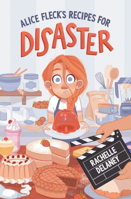 Alice Fleck's recipes for disaster Book cover