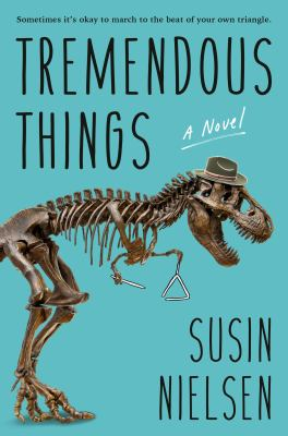 Tremendous things : a novel Book cover