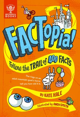 Factopia! : follow the trail of 400 facts Book cover