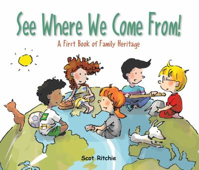 See where we come from! : a first book of family heritage Book cover