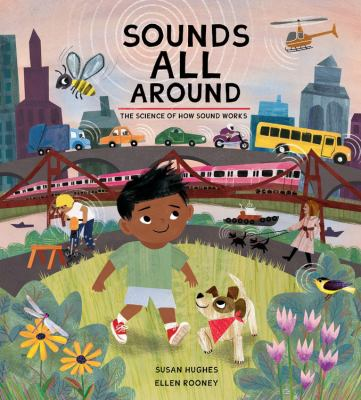 Sounds all around : the science of how sound works Book cover