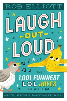 Laugh out loud : the 1,001 funniest LOL jokes of all time Book cover