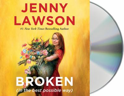 Broken: In the Best Possible Way Book cover