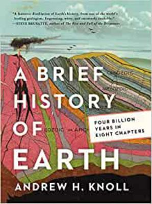 A brief history of Earth : four billion years in eight chapters Book cover