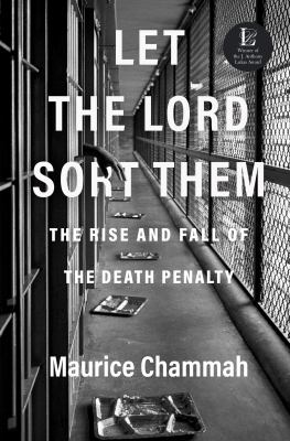 Let the Lord sort them : the rise and fall of the death penalty Book cover