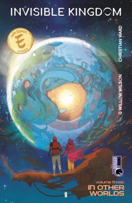 Invisible kingdom. Volume 3 In other worlds Book cover