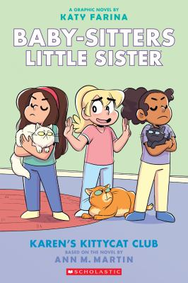 Baby-sitters little sister. a graphic novel 4 Karen's kittycat club Book cover