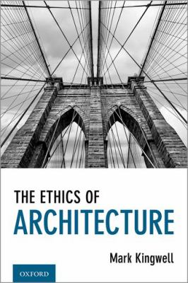 The ethics of architecture Book cover